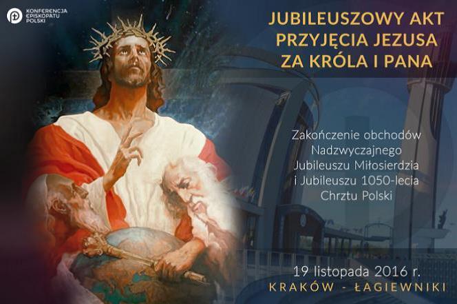 Jubileuszowy akt przyjecia Jezusa-za Krola i Pana