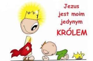 Jezus jest moim jedynym Królem